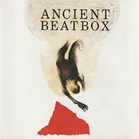 Ancient Beatbox Album Cover Thumbnail